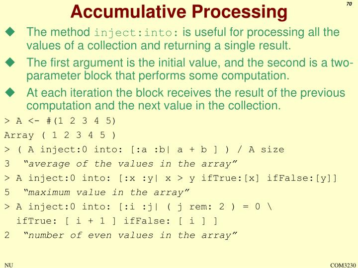 Accumulative Processing