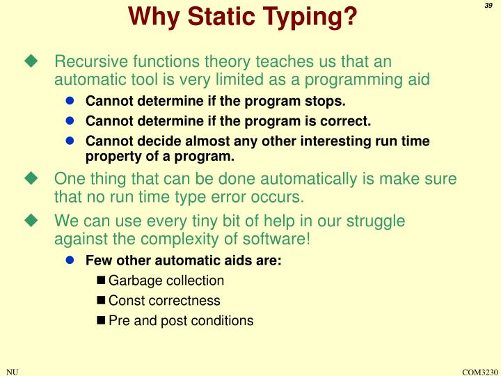 Why Static Typing?