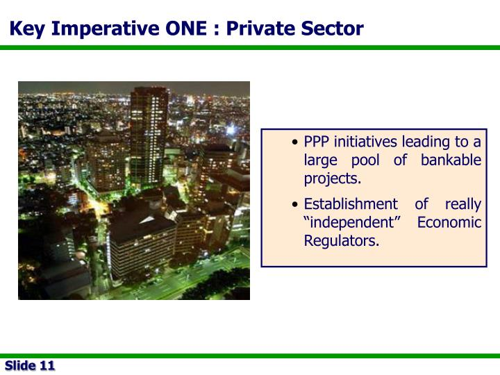 Key Imperative ONE : Private Sector