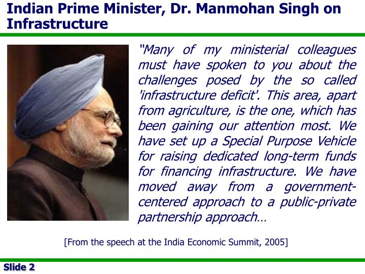 Indian Prime Minister, Dr. Manmohan Singh on Infrastructure