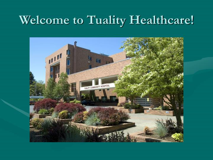 Welcome to tuality healthcare