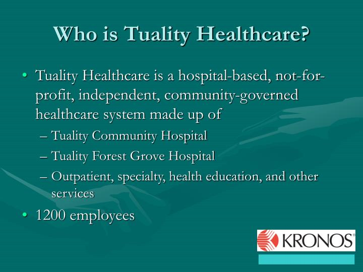 Who is tuality healthcare