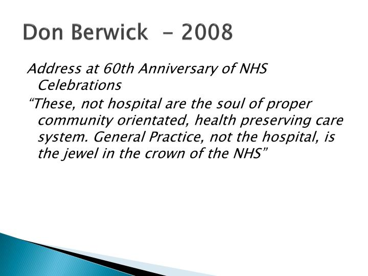 Don Berwick  - 2008