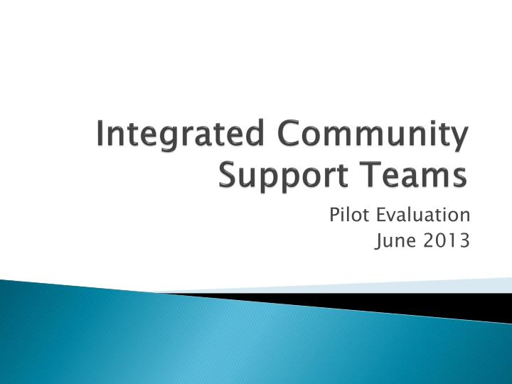 Integrated community support teams