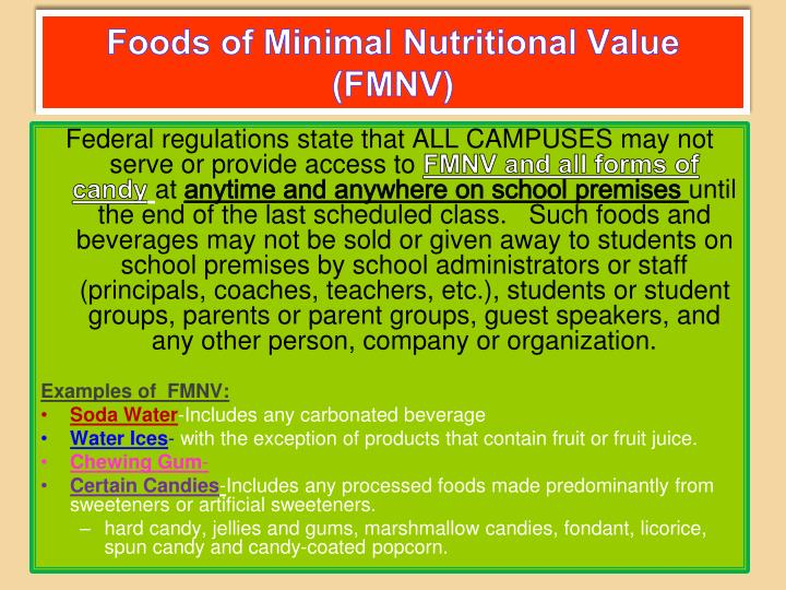 Foods of minimal nutritional value fmnv