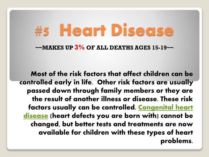 #5  Heart Disease