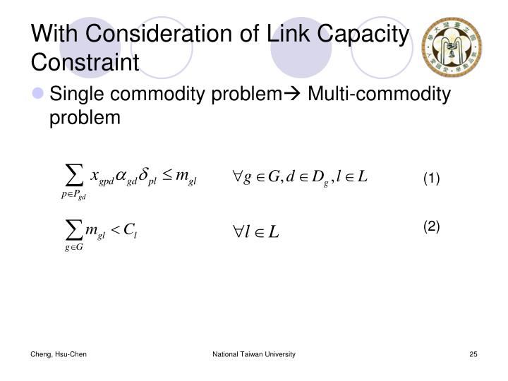 With Consideration of Link Capacity Constraint