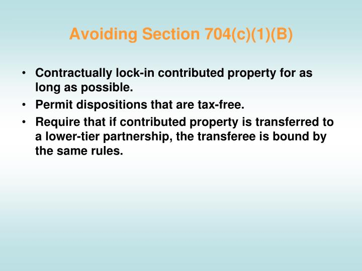 Avoiding Section 704(c)(1)(B)