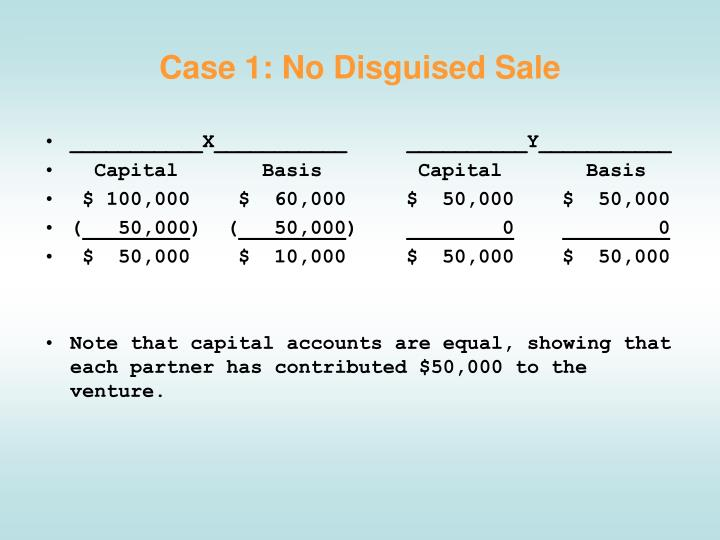 Case 1: No Disguised Sale