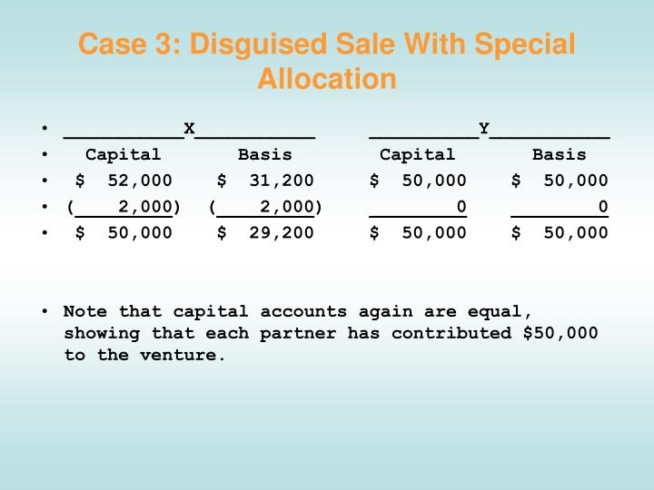 Case 3: Disguised Sale With Special Allocation