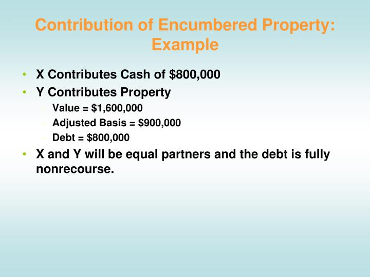 Contribution of Encumbered Property: Example