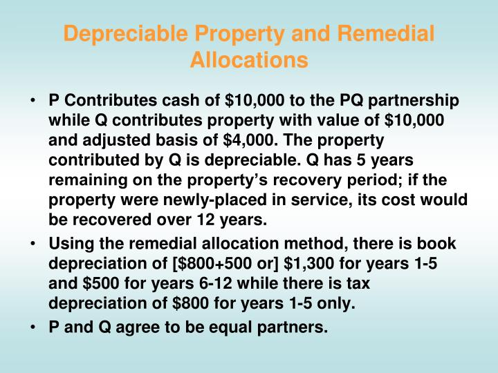 Depreciable Property and Remedial Allocations