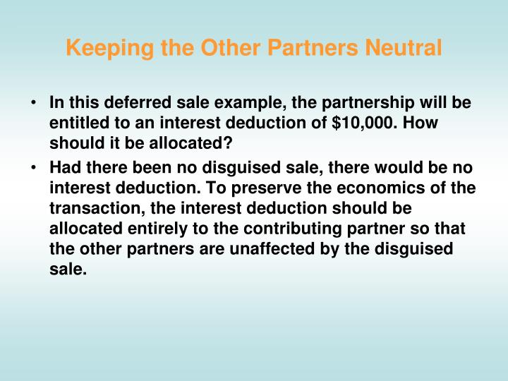 Keeping the Other Partners Neutral