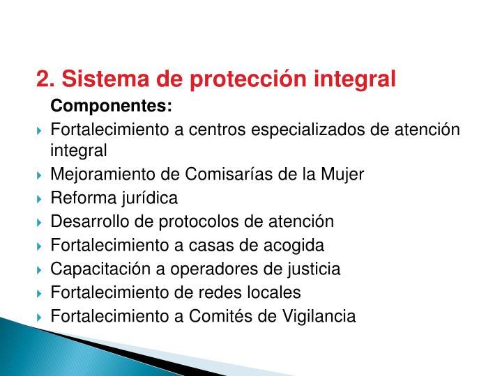 2. Sistema de protección integral