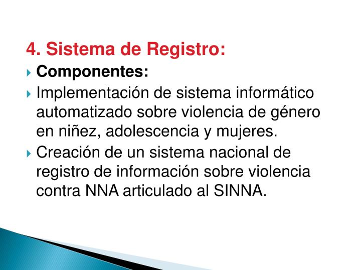 4. Sistema de Registro: