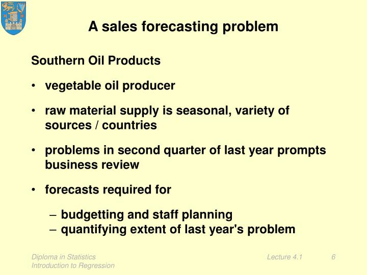 A sales forecasting problem