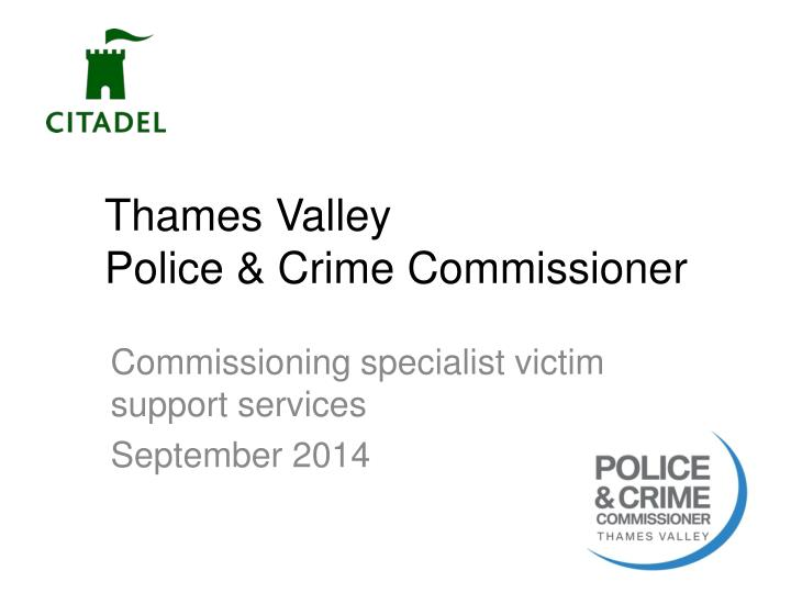 Thames valley police crime commissioner