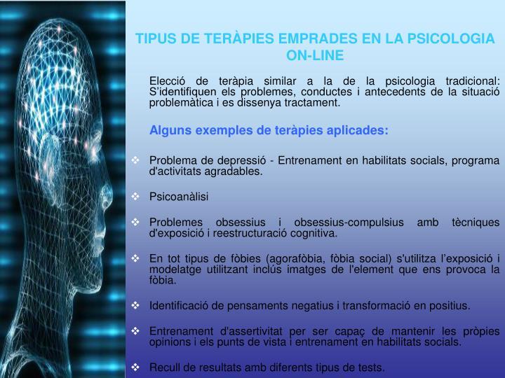 Elecció de teràpia similar a la de la psicologia tradicional: S'identifiquen els problemes, conductes i antecedents de la situació problemàtica i es dissenya tractament.