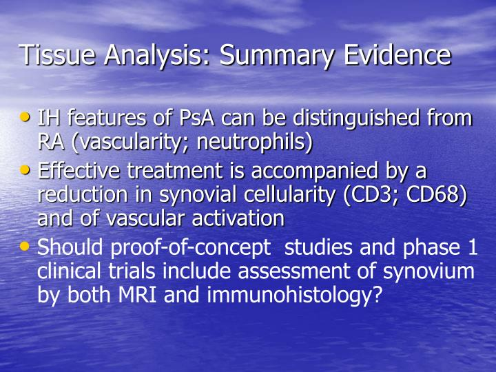 Tissue Analysis: Summary Evidence