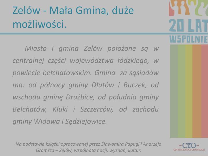 Zelów - Mała Gmina, duże możliwości.