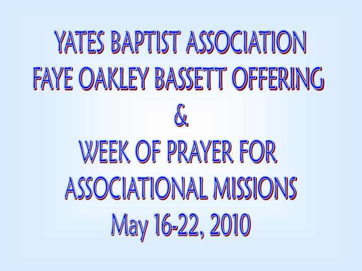 YATES BAPTIST ASSOCIATION