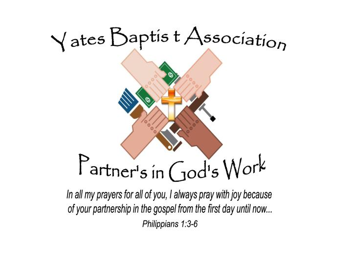 Yates Baptis t Association