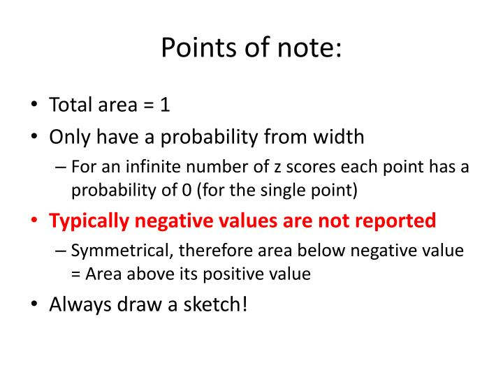 Points of note: