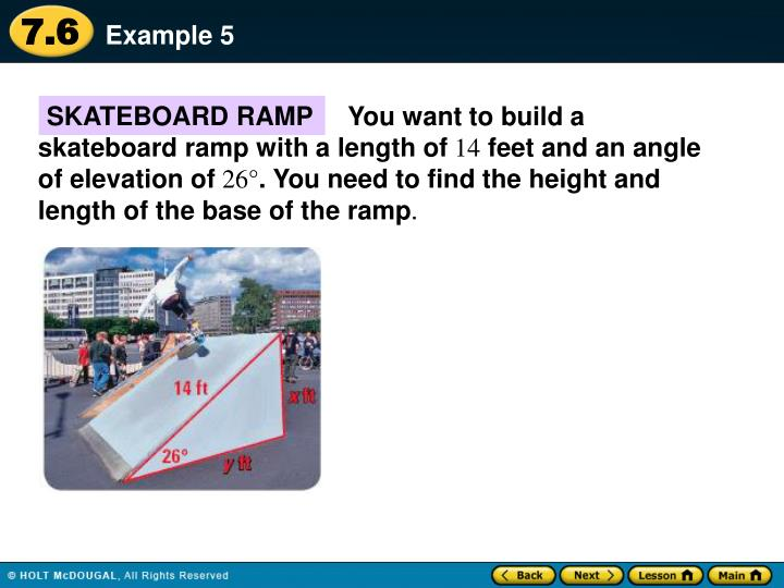 You want to build a skateboard ramp with a length of