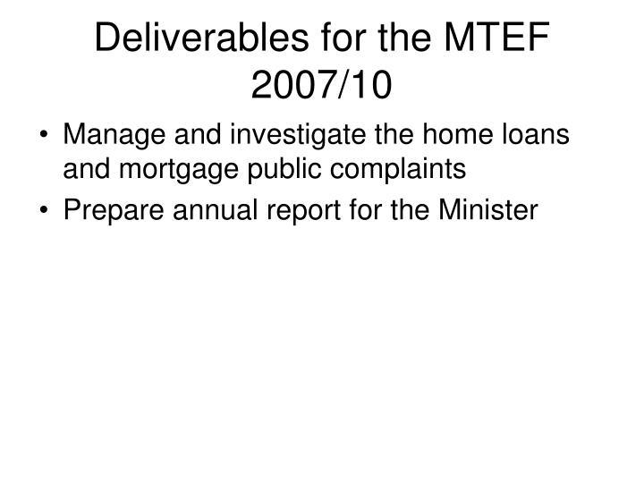 Deliverables for the MTEF
