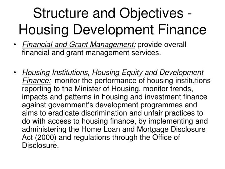 Structure and Objectives - Housing Development Finance