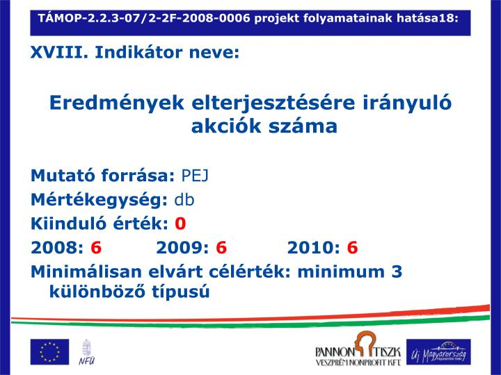 TÁMOP-2.2.3-07/2-2F-2008-0006 projekt folyamatainak hatása18: