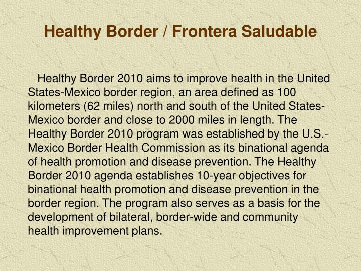 Healthy Border / Frontera Saludable