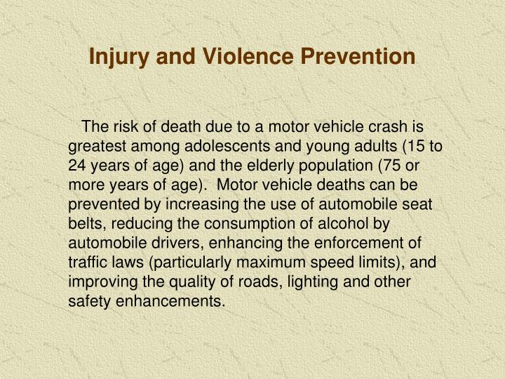 Injury and Violence Prevention