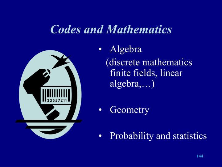 Codes and Mathematics