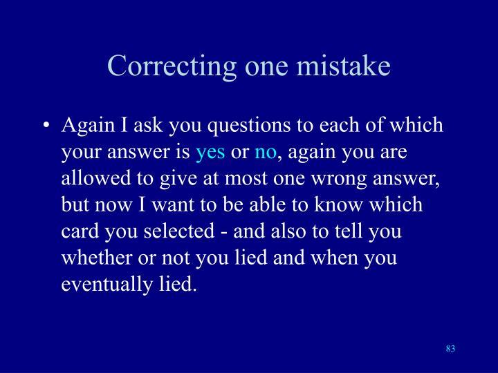 Correcting one mistake