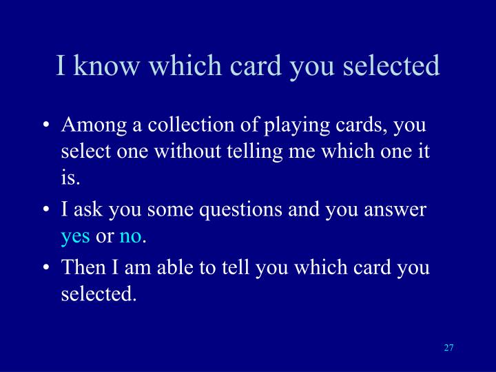 I know which card you selected