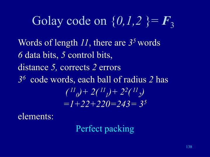 Golay code on {