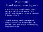 sport toto the oldest error correcting code