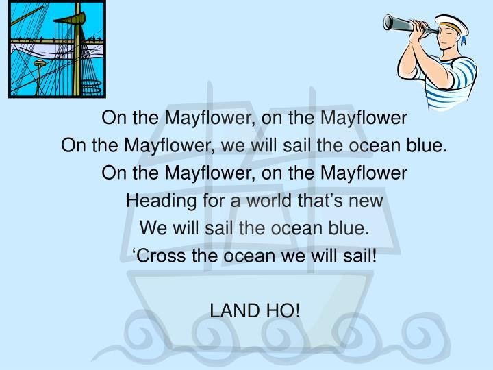 On the Mayflower, on the Mayflower
