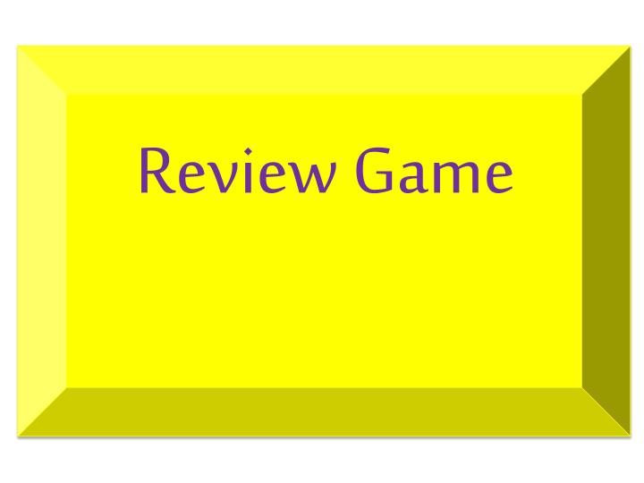 Review Game