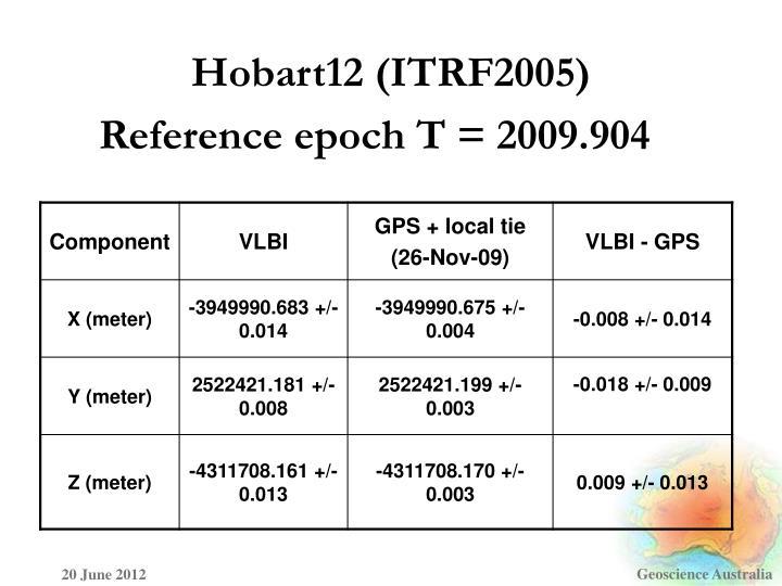Hobart12 (ITRF2005)