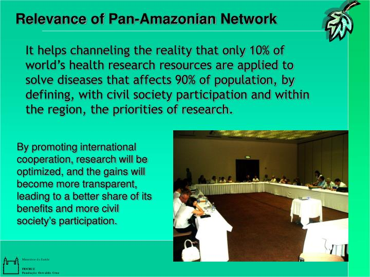 Relevance of Pan-Amazonian Network