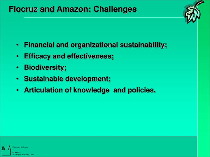 Fiocruz and Amazon: Challenges
