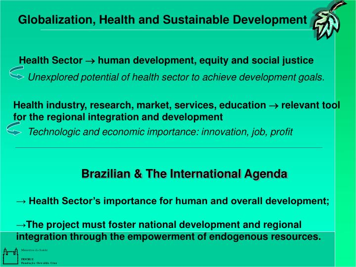 Globalization, Health and Sustainable Development