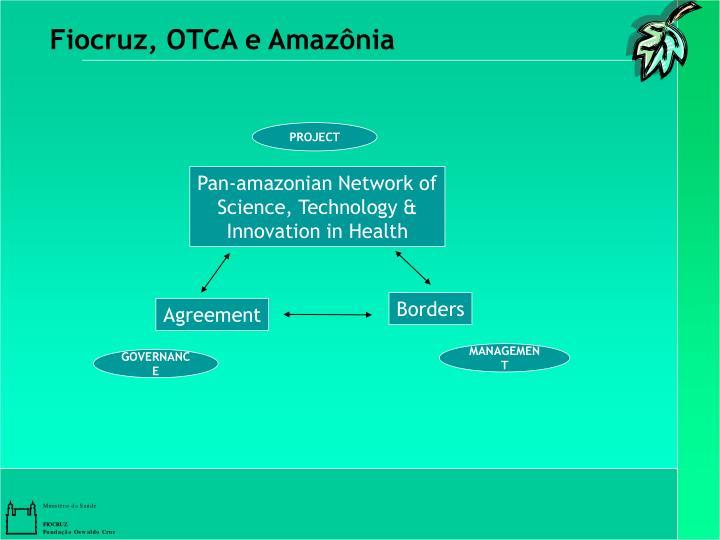 Fiocruz, OTCA e Amazônia