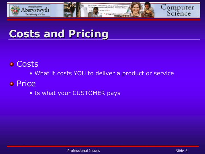 Costs and Pricing