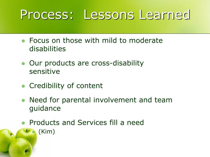Process:  Lessons Learned
