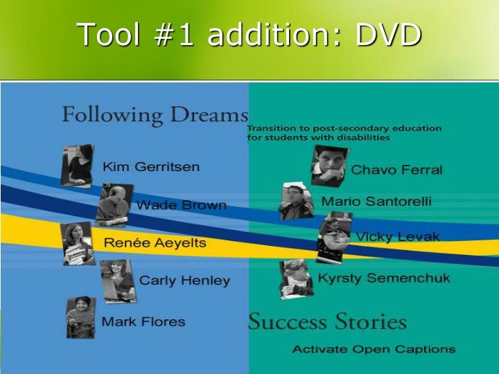 Tool #1 addition: DVD