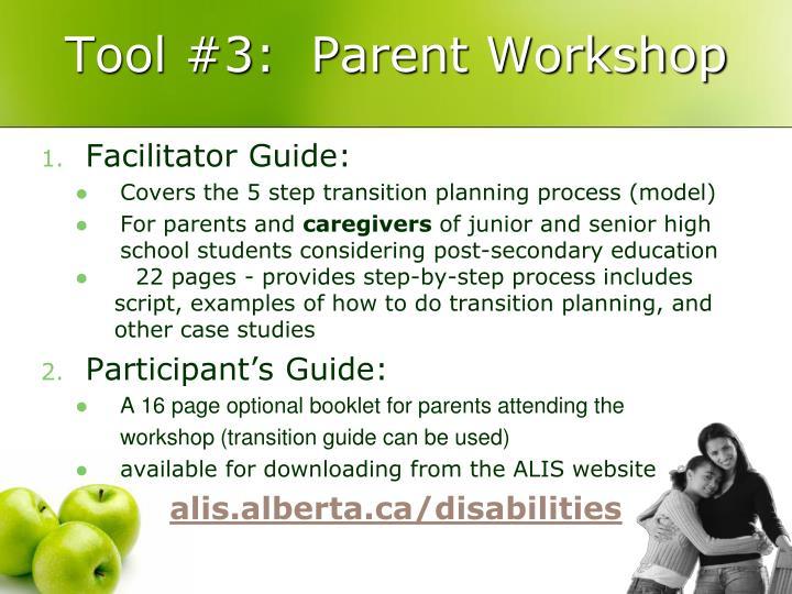 Tool #3:  Parent Workshop