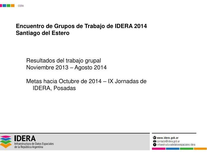 Encuentro de Grupos de Trabajo de IDERA 2014
